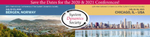 "38th International Conference of the System Dynamics Society ""Hindsight in 2020: Learning from the Past to Inspire the Future"""